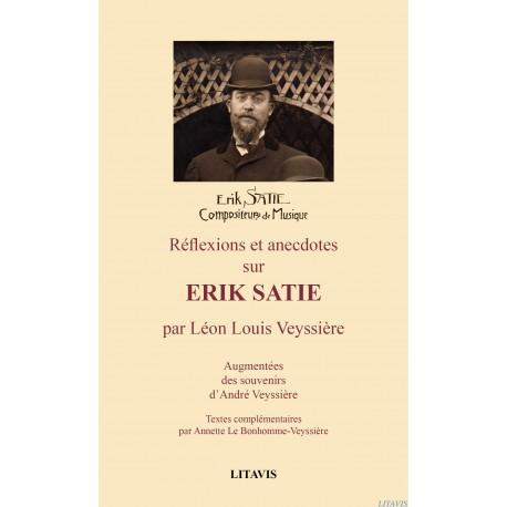 Réflexions et anecdotes sur Erik Satie